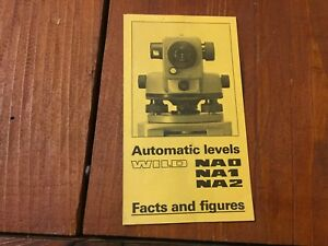 Wild Heerbrugg Na0 Na1 Na2 Automatic Levels Facts And Figures Brochure Surveyor