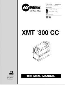 Miller Xmt 300cc Technical Manual Eff W Kd414913