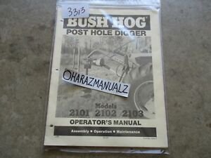 3bush Hog Models 2101 2102 2103 Post Hole Digger Operator s Manual 1295