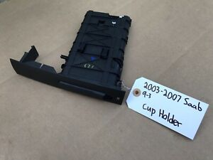 2003 2007 Saab 9 3 Front Cup Holder Genuine Oem