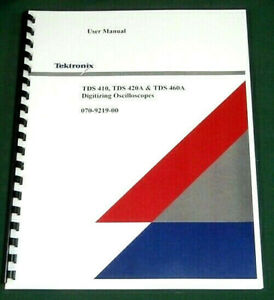 Tektronix Tds 410 420a 460a User Manual Comb Bound Protective Covers