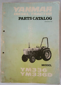 Yanmar Ym336 And Ym336d Diesel Tractor Parts List Manual Complete 336 336d