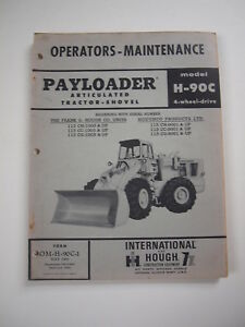 Ih International Hough H 90c Front end Wheel Pay Loader Tractor Operator Manual