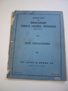 Ih Hough Hr Hrd Front end Wheel Loader Tractor Hercules Dix6 d Engine Parts List