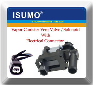 Vapor Canister Vent Valve Solenoid With Connector Fits Chevrolet Infiniti Nissan