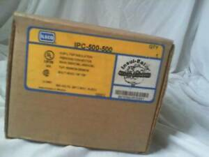 Ilsco Ipc 500 500 Kup l tap Insulation Piercing Connector Factory Sealed