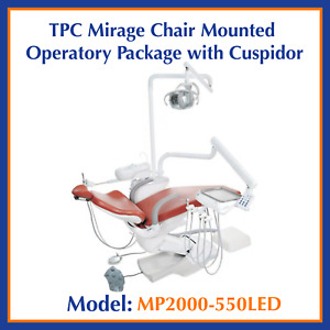 Tpc Dental Mirage Chair Mounted Operatory Package W cuspidor Mp2000 550led