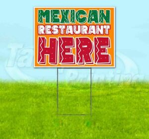 Mexican Restaurant Here Yard Sign Corrugated Plastic Bandit Lawn Decoration Usa