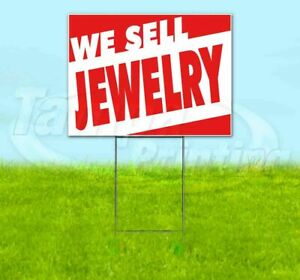 We Sell Jewelry Yard Sign Corrugated Plastic Bandit Lawn Decoration Usa