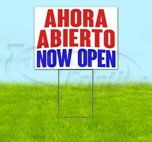 Ahora Abierto Now Open Yard Sign Corrugated Plastic Bandit Lawn Decorations Usa