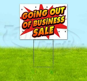 Going Out Of Business Sale 18x24 Yard Sign Corrugated Plastic Bandit Lawn Usa