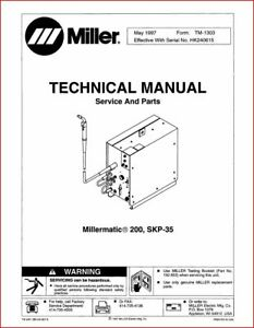 Millermatic 200 skp 35 Technical Manual Eff With Hk240615