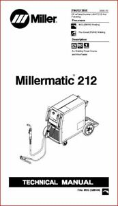 Millermatic 212 Technical Manual Eff With Lh041721b