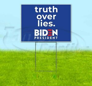Biden Truth Over Lies 18x24 Yard Sign Corrugated Plastic Bandit Lawn Election