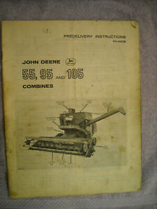 John Deere Predilivery Instructions 55 95 105 Combines Pdi h60250 Issue
