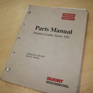 Prentice 150 Truck Mounted Log Loader Chassis Parts Manual Book Catalog Boom