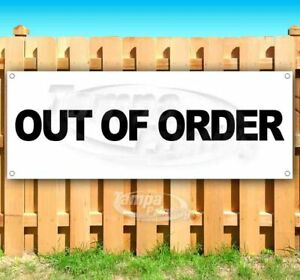 Out Of Order Advertising Vinyl Banner Flag Sign Many Sizes Business