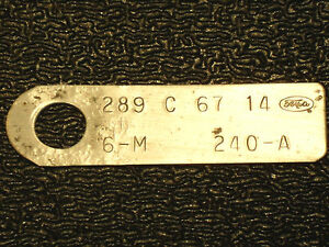 Ford 289 2 V Small Block 1967 Id Engine Tag Factory Original Mustang Truck