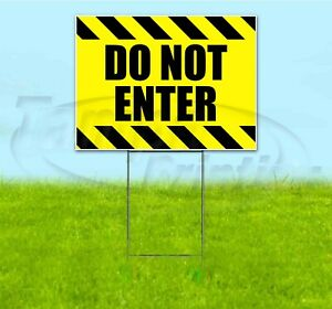 Do Not Enter 18x24 Yard Sign With Stake Corrugated Bandit Usa Business Caution