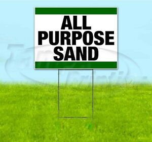 All Purpose Sand 18x24 Yard Sign With Stake Corrugated Bandit Business Landscape