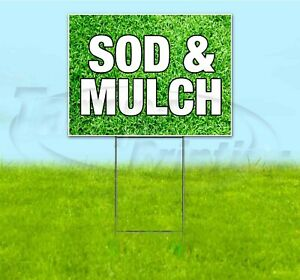Sod Mulch 18x24 Yard Sign With Stake Corrugated Bandit Business Landscaping