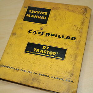 Cat Caterpillar D7 Tractor Repair Shop Service Manual Crawler Overhaul Book 47a