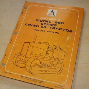 Allis Chalmers 650 Series Crawler Tractor Dozer Parts Manual Book Catalog List