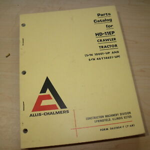 Allis Chalmers Hd11ep Crawler Tractor Dozer Parts Manual Book Catalog List Spare
