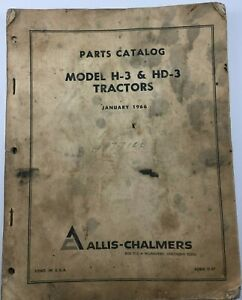 Allis chalmers Parts Catalog Model H 3 Hd 3 Tractors January 1966 Form D 57