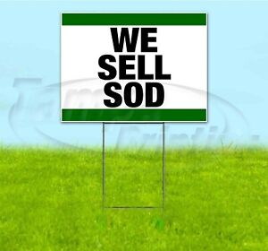 We Sell Sod 18x24 Yard Sign With Stake Corrugated Bandit Business Landscaping
