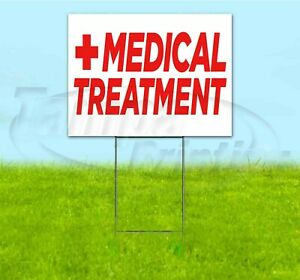 Medical Treatment 18x24 Yard Sign With Stake Corrugated Bandit Business Health