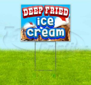 Deep Fried Ice Cream 18x24 Yard Sign With Stake Corrugated Bandit Business Food