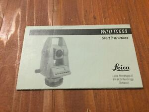 Leica Wild Heerbrugg Tc500 Total Station Short Instructions Surveying