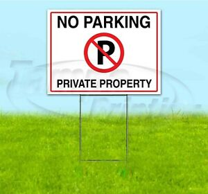 No Parking Private Property 18x24 Yard Sign With Stake Corrugated Bandit Usa
