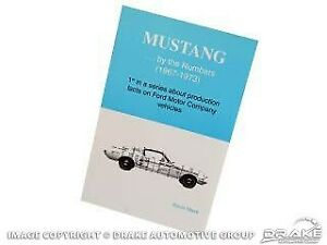Mustang Mustang By The Numbers Book 1967 1968 1969 1970 1971 1972 1973