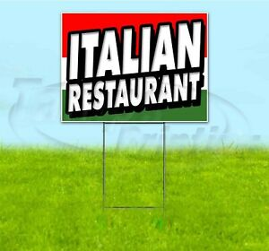 Italian Restaurant 18x24 Yard Sign With Stake Corrugated Bandit Usa Business