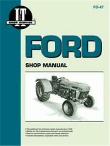 Ford 3230 3430 3930 4630 4830 I t Tractor Shop Repair Technical Manual Fo47