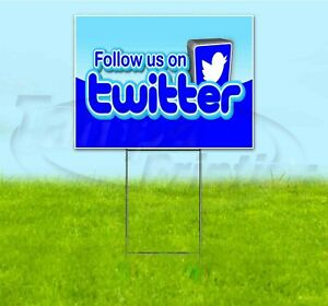 Follow Us On Twitter 18x24 Yard Sign With Stake Corrugated Bandit Usa Business