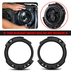 2x 7inch Headlight Mount Bracket Ring Bucket Base For 2007 2018 Jeep Wrangler Jk