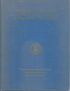 Dimensional Metrology Subject classified With Abstracts Through 1964 Nbs