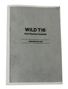 Users Manual For Wild Heerbrugg T16 Theodolite Transit Surveying Leica