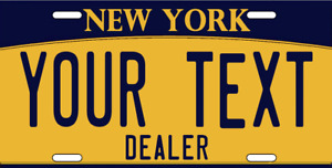 Customize This New York License Plate Any Text You Want Dealer