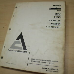 Fiat Allis 21gs 21g Crawler Tractor Dozer Loader Parts Manual Book Catalog List