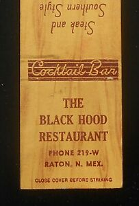 1940s The Black Hood Restaurant Steak And Southern Style Fried Chicken Raton Nm