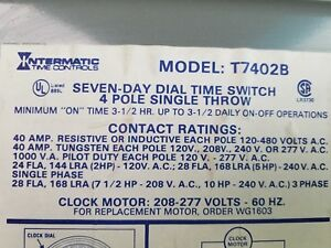 Intermatic Incorporated Seven Day Dial Time Switch 4 Pole T7402b