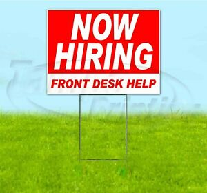 Now Hiring Front Desk Help 18x24 Yard Sign With Stake Corrugated Bandit Usa