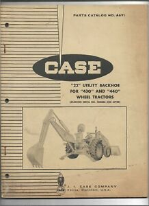 Original Oem Case 22 Utility Backhoe For 430 And 440 Tractors Parts Catalog A691