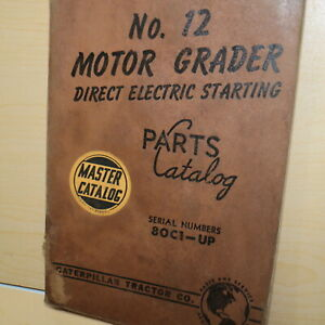 Cat Caterpillar 12 Motor Road Grader Parts Manual Book 80c Series Electric Start