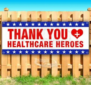 Thank You Healthcare Heroes Advertising Vinyl Banner Flag Sign Many Sizes Worker