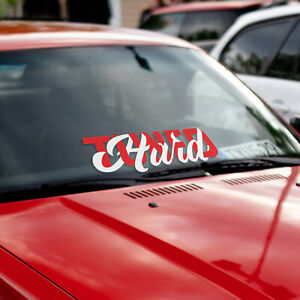 hard Tuned Car Windshield Banner jdm Stance Lowered Racing Vinyl Decal